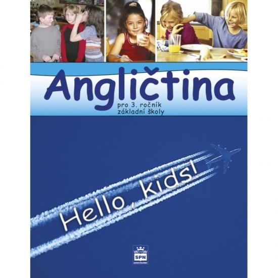 Angličtina pro 3.ročník základní školy Hello, kids! - učebnice