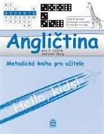 Angličtina pro 3.ročník základní školy Hello, kids! - metodická příručka
