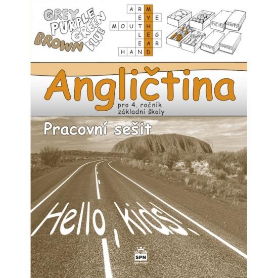 Angličtina pro 4.ročník základní školy Hello, kids! - pracovní sešit ( 2. vydání)