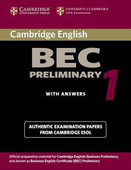 Cambridge BEC Preliminary Practice Tests 1 Student´s Book with answers : 9780521753012
