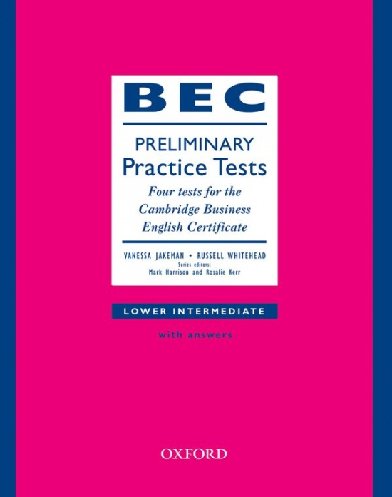 BEC Practice Tests Preliminary Book with Key : 9780194531832