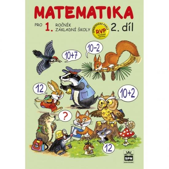 Matematika pro 1. ročník základní školy 2. díl