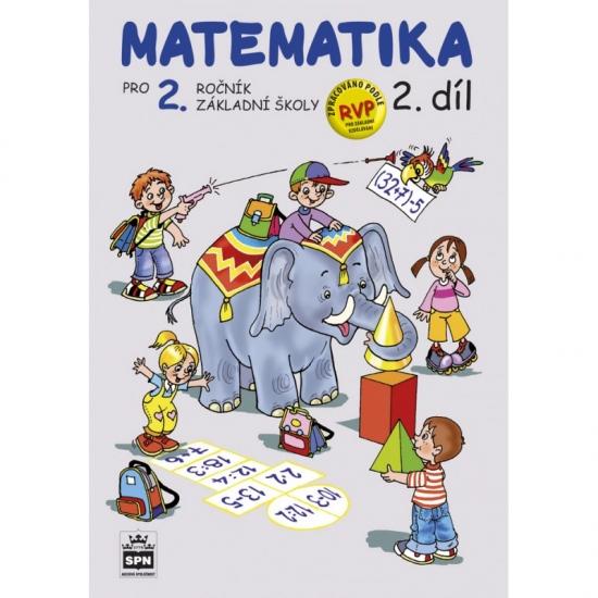 Matematika pro 2. ročník základní školy 2. díl