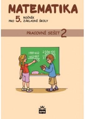 Matematika pro 5. ročník základní školy Pracovní sešit 2