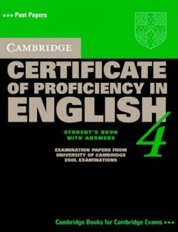 Cambridge Certificate of Proficiency in English 4 Student´s Book with answers