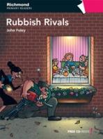Richmond Primary Readers Level 6 RUBBISH RIVALS + CD