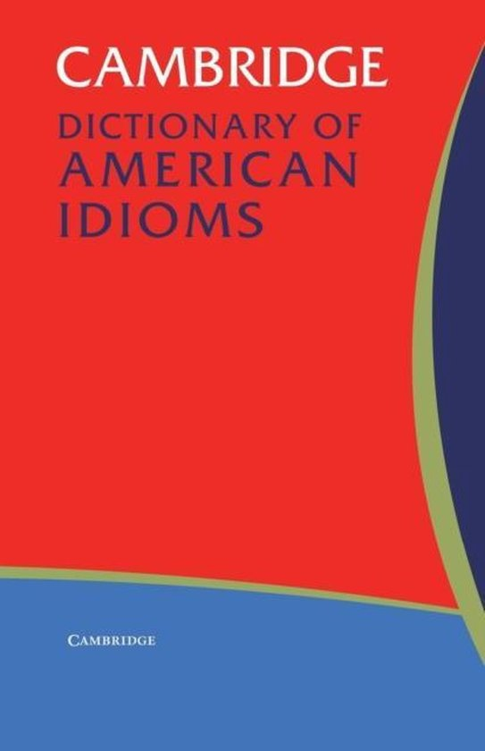 Cambridge Dictionary of American Idioms Paperback