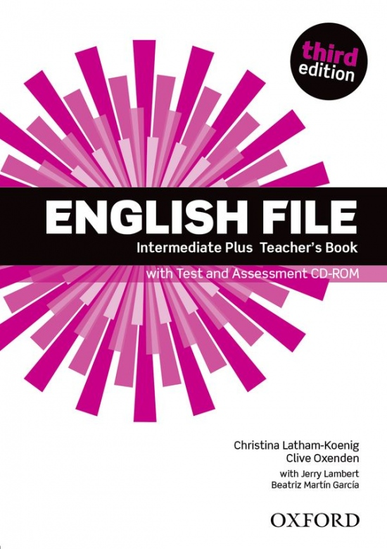 English File Intermediate Plus (3rd Edition) Teacher´s Book with Test and Assessment CD-ROM