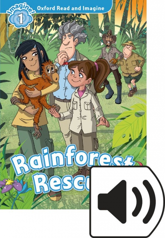 Oxford Read and Imagine 1 Rainforest Rescue Audio Mp3 Pack