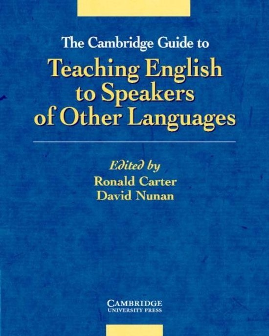 The Cambridge Guide to Teaching English to Speakers of Other Languages. : 9780521805162