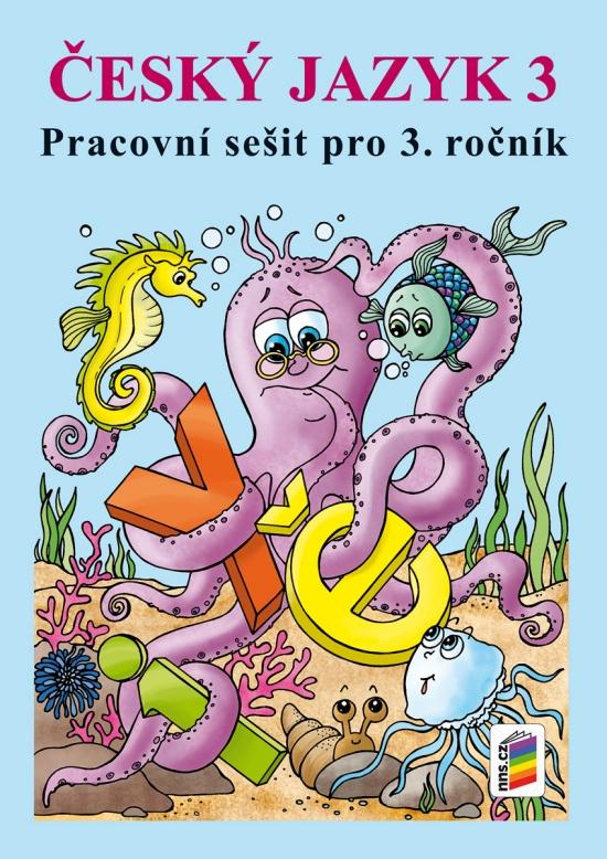 Český jazyk 3 (pracovní sešit) - A4 (3-62) : 9788072899418