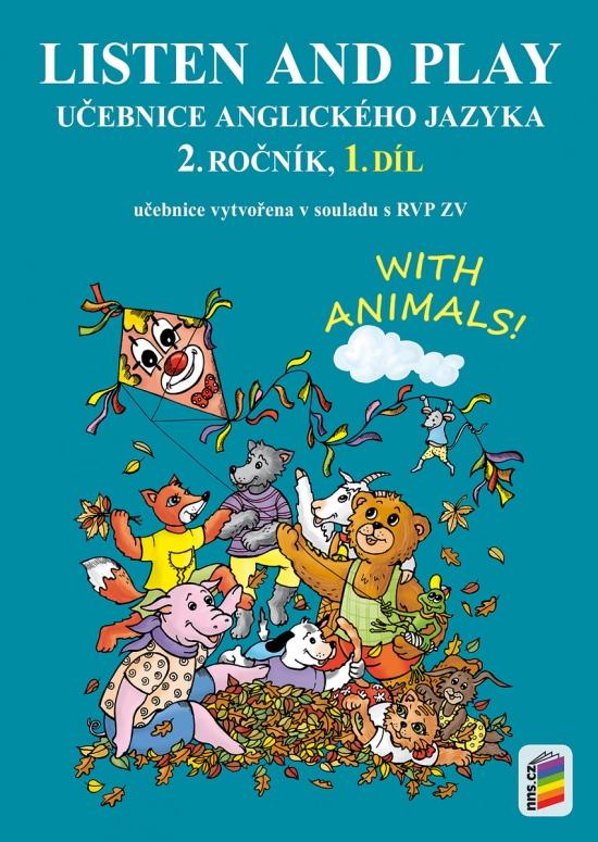 Listen and play 2 - WITH ANIMALS, 1. díl (učebnice) (2-80)
