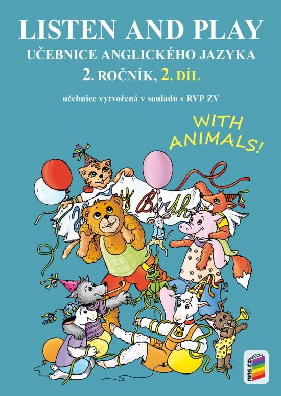 Listen and play 2 - WITH ANIMALS, 2. díl (učebnice) (2-81)