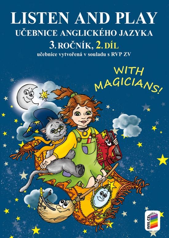Listen and play with magicians! 3, 2. díl (učebnice) (3-81)