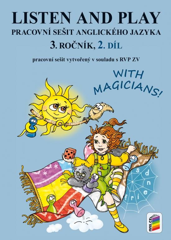 Listen and play with magicians! 3, 2. díl (pracovní sešit) (3-86)