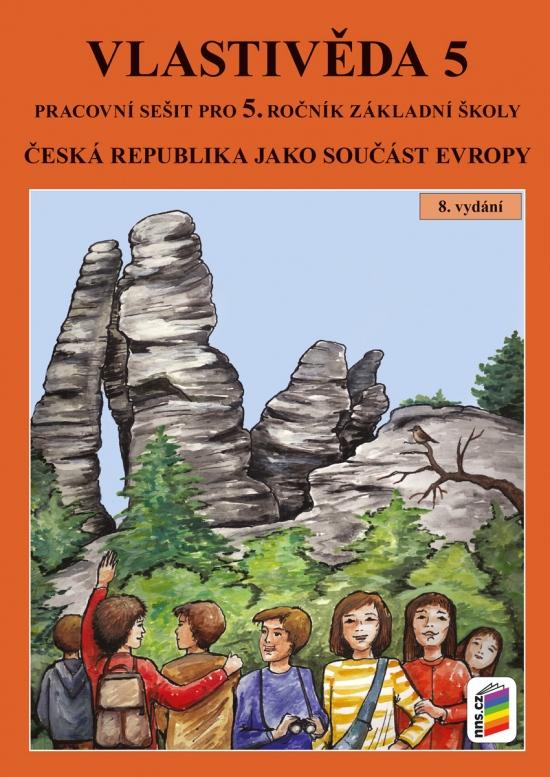 Vlastivěda 5 - ČR jako součást Evropy (pracovní sešit)(5-42)