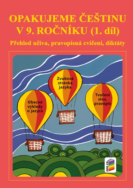 Opakujeme češtinu v 9. ročníku, 1. díl (9-50)