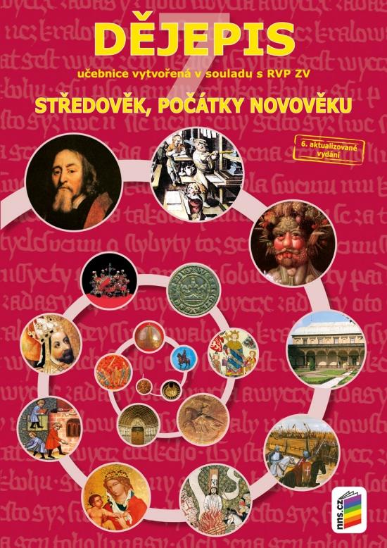 Dějepis 7 - Středověk, počátky novověku (učebnice) (7-40) : 9788072898510
