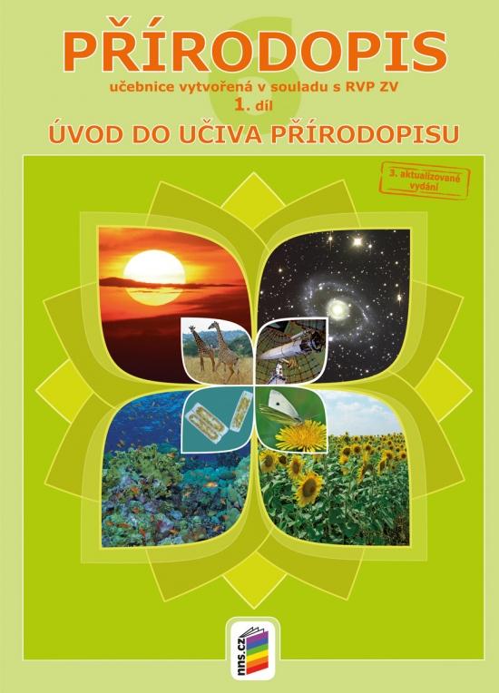 Přírodopis 6, 1. díl - Obecný úvod do přírodopisu (učebnice) (6-30)