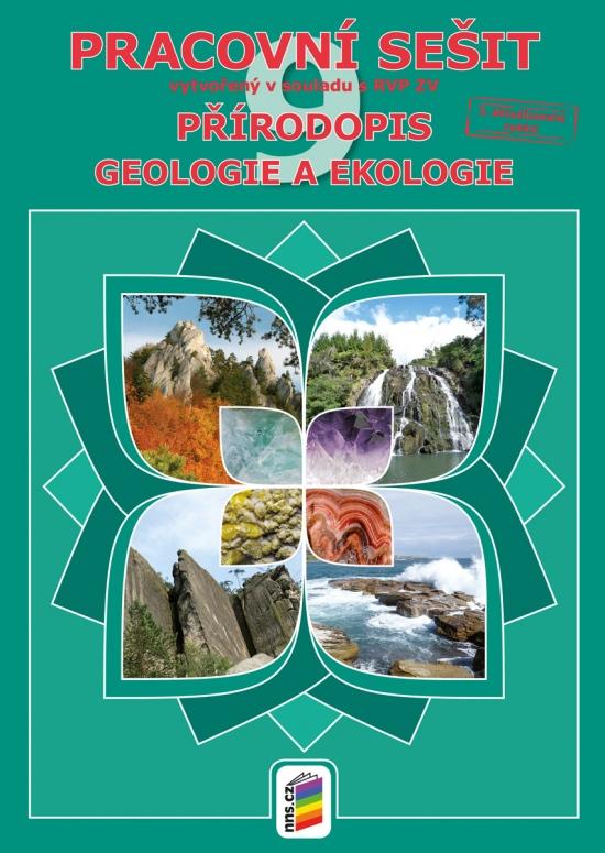 Přírodopis 9 - Geologie a ekologie (pracovní sešit) (9-32)