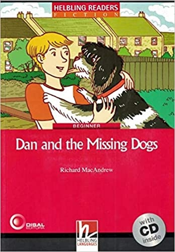 HELBLING READERS Red Series Level 2 Dan and the Missing Dogs + Audio CD