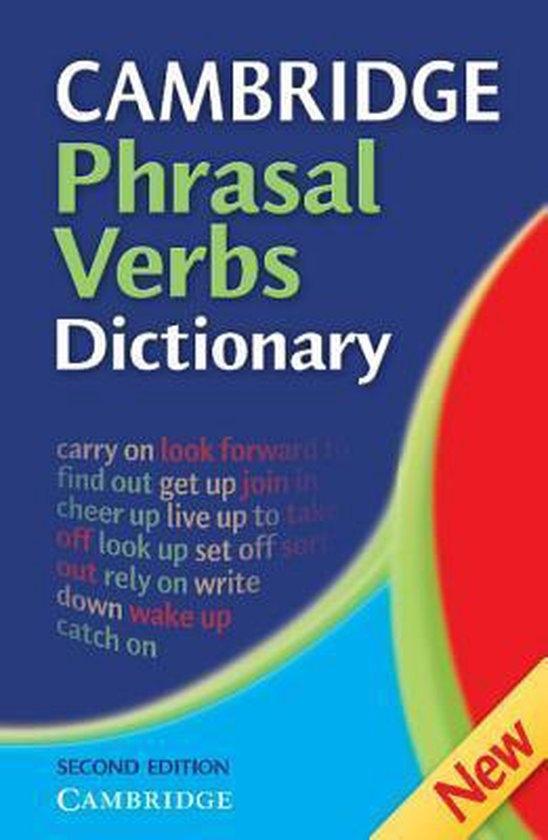 Cambridge Phrasal Verbs Dictionary Hardback : 9780521860383