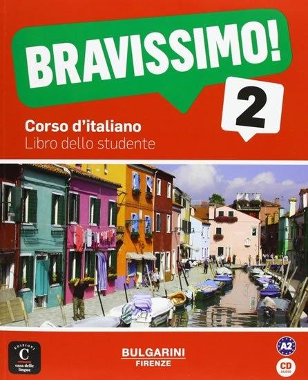 BRAVISSIMO! 2 – LIBRO DELLO STUDENTE + CD