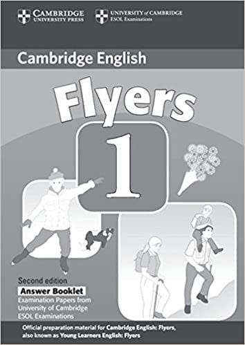 Cambridge Young Learners English Tests, 2nd Ed. Flyers 1 Answer Booklet