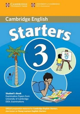Cambridge Young Learners English Tests, 2nd Ed. Starters 3 Student´s Book : 9780521693608