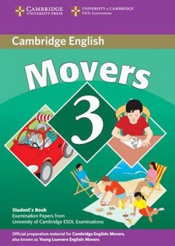 Cambridge Young Learners English Tests, 2nd Ed. Movers 3 Student´s Book : 9780521693684