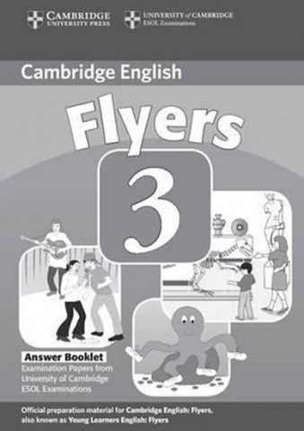 Cambridge Young Learners English Tests, 2nd Ed. Flyers 3 Answer Booklet : 9780521693691