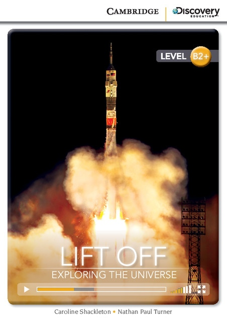 Cambridge Discovery Education Interactive Readers B2+ Lift Off: Exploring the Universe