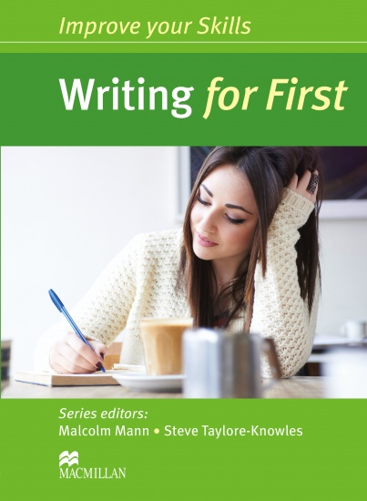 Improve Your Skills for First (FCE) Writing Student´s Book without Key : 9780230461918