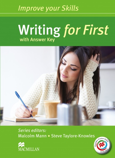 Improve Your Skills for First (FCE) Writing Student´s Book with Key & Macmillan Practice Online