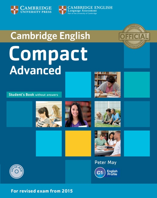 Compact Advanced Student´s Book without Answers with CD-ROM : 9781107418080
