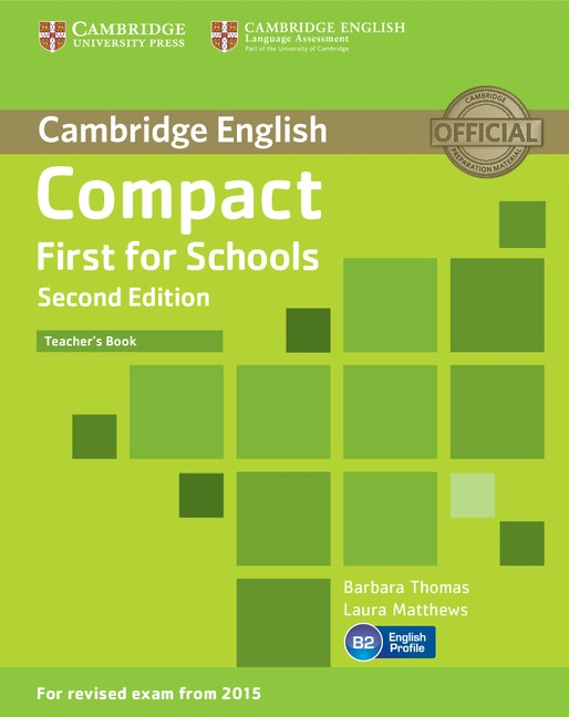 Compact First for Schools (2nd Edition) Teacher´s Book