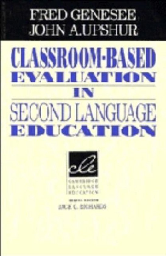 Classroom-Based Evaluation in Second Language Education PB : 9780521566810