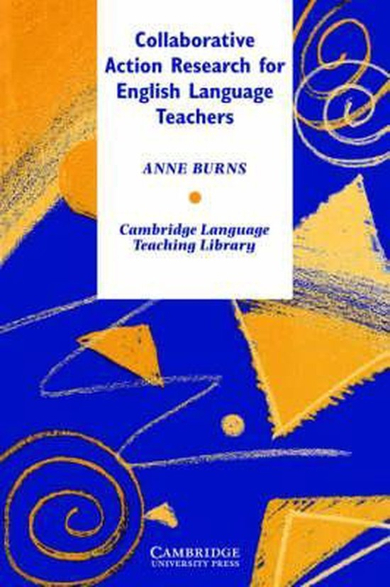 Collaborative Action Research for English Language Teachers PB : 9780521638951