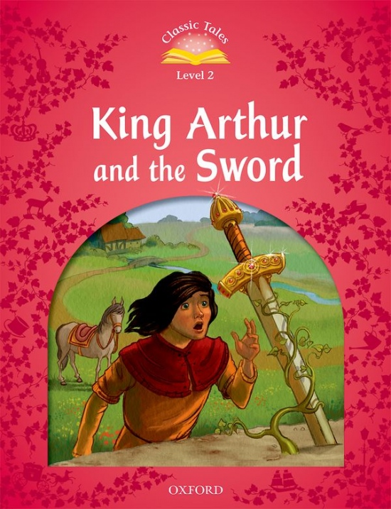 Classic Tales Second Edition 3: The Sword in the Stone