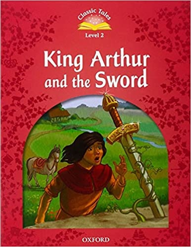 Classic Tales Second Edition 3: The Sword in the Stone with Book and Audio MultiROM : 9780194239912