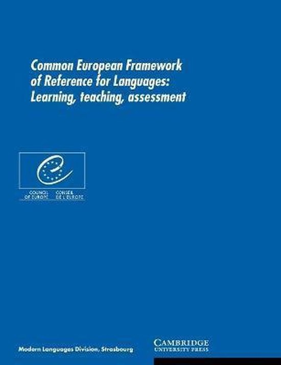 Common European Framework of Reference for Languages PB : 9780521005319