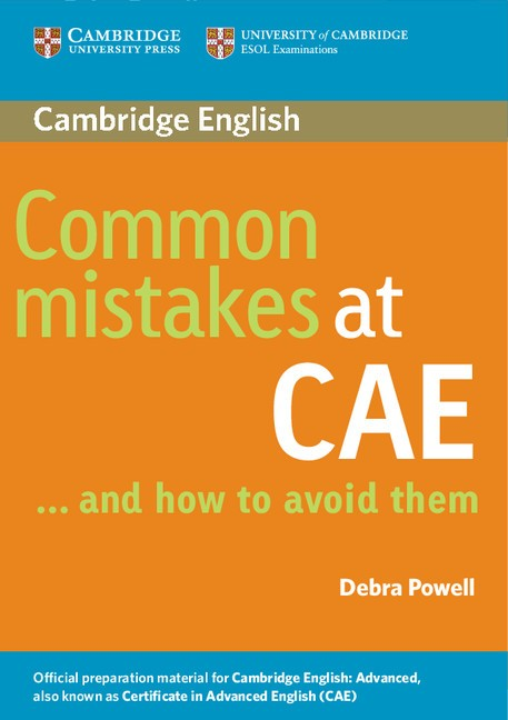 Common Mistakes at CAE ... and how to avoid them : 9780521603775