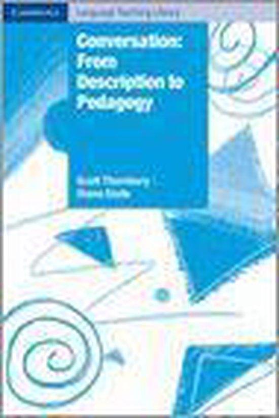 Conversation: from Description to Pedagogy PB : 9780521891165