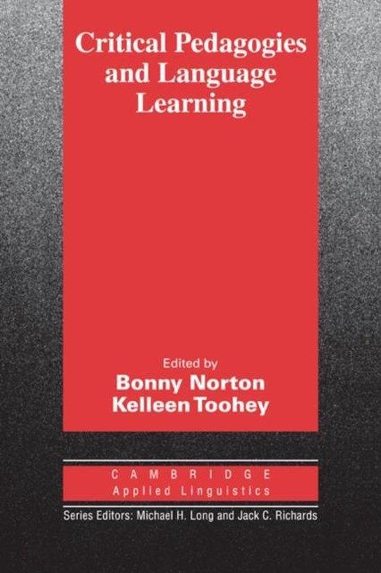 Critical Pedagogies and Language Learning PB : 9780521535229