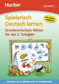 Spielerisch Deutsch lernen Grundwortschatz-Rätsel fur das 2. Schuljahr