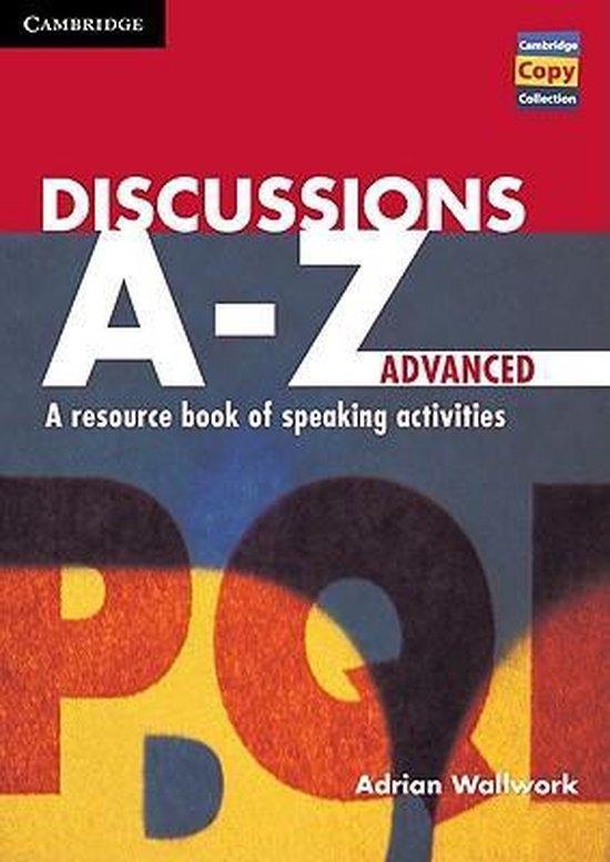 Discussions A-Z Advanced Book : 9780521559799