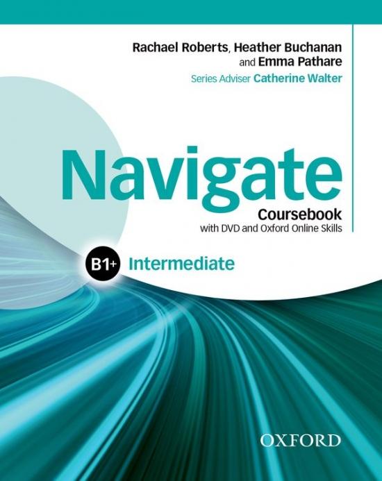 Navigate Intermediate B1+ Student´s Book with DVD-ROM, eBook, eWorkbook & Online Skills : 9780194566643