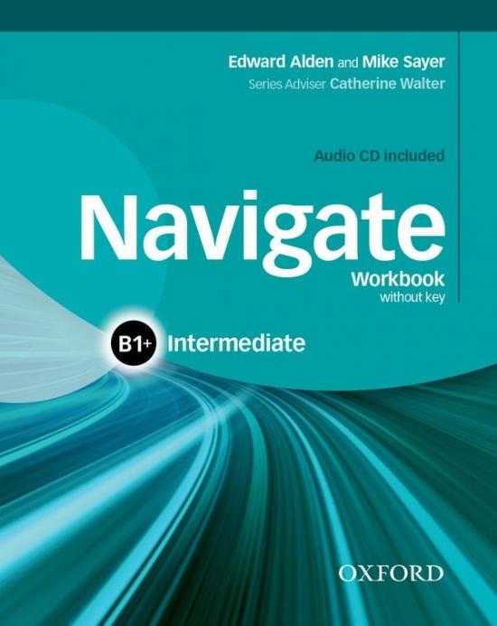 Navigate Intermediate B1+ Workbook without Key with Audio CD