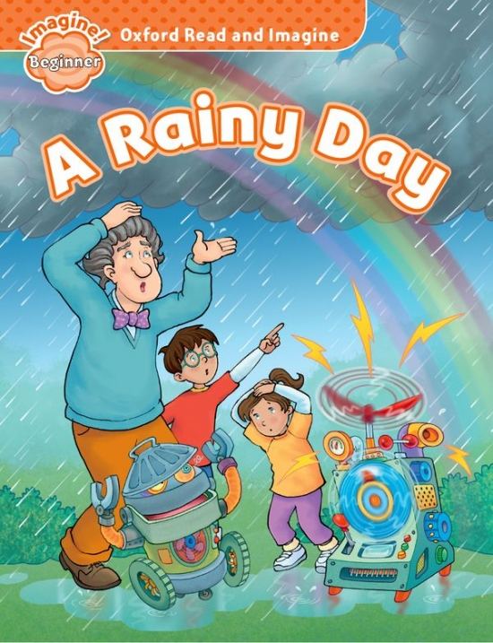 Oxford Read and Imagine Beginner A Rainy Day