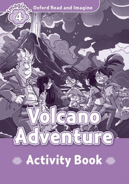 Oxford Read and Imagine 4 Volcano Adventure Activity Book